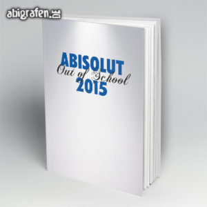 ABIsolut out of school Abi Motto / Abibuch Cover Entwurf von abigrafen.de®