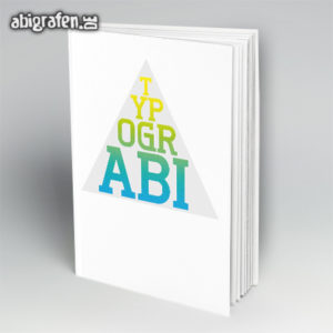 TypogrABI Abi Motto / Abibuch Cover Entwurf von abigrafen.de®