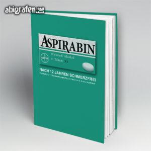 Aspirabin Abi Motto / Abibuch Cover Entwurf von abigrafen.de®