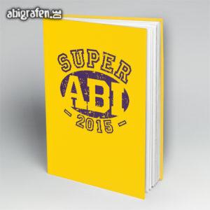 Super ABI 2015 Abi Motto / Abibuch Cover Entwurf von abigrafen.de®