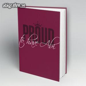 proud to have abi Abi Motto / Abibuch Cover Entwurf von abigrafen.de®