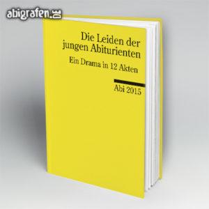 Die Leiden der jungen Abiturienten Abi Motto / Abibuch Cover Entwurf von abigrafen.de®