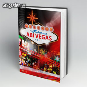 Welcome to fabulous ABIvegas Abi Motto / Abibuch Cover Entwurf von abigrafen.de®