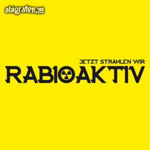 rABIoaktiv Abi Motto / Abisprüche Entwurf von abigrafen.de®