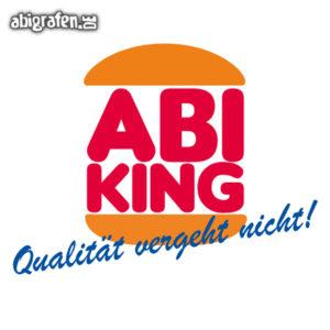 Abi King Abi Motto / Abisprüche Entwurf von abigrafen.de®