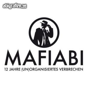 MafiABI Abi Motto / Abisprüche Entwurf von abigrafen.de®