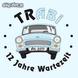 trABI Abi Motto / Abisprüche Entwurf von abigrafen.de®