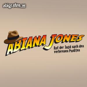 ABIana Jones Abi Motto / Abisprüche Entwurf von abigrafen.de®