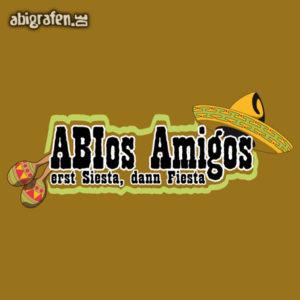 ABIos Amigos Abi Motto / Abisprüche Entwurf von abigrafen.de®