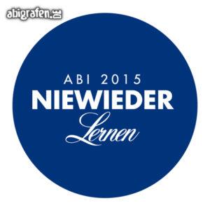 Niewieder lernen Abi Motto / Abisprüche Entwurf von abigrafen.de®