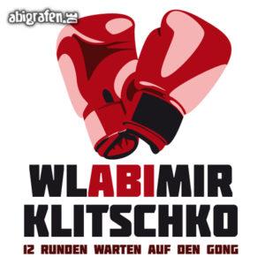 WlABImir Klitschko Abi Motto / Abisprüche Entwurf von abigrafen.de®