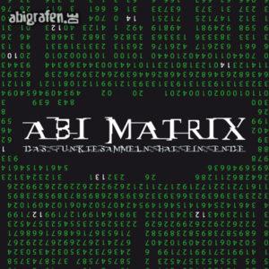 ABImatrix Abi Motto / Abisprüche Entwurf von abigrafen.de®
