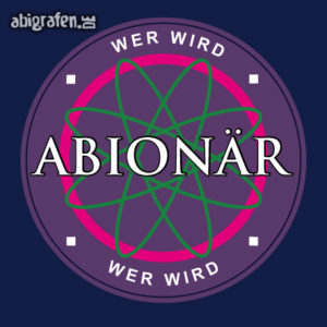 Wer wird ABIonär Abi Motto / Abisprüche Entwurf von abigrafen.de®