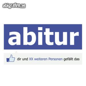 Abitur gefällt mir Abi Motto / Abisprüche Entwurf von abigrafen.de®