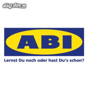 ABIkea Abi Motto / Abisprüche Entwurf von abigrafen.de®