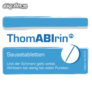ThomABIrin Abi Motto / Abisprüche Entwurf von abigrafen.de®