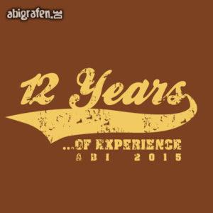 12 years of experience Abi Motto / Abisprüche Entwurf von abigrafen.de®