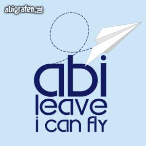 ABIlieve i can fly Abi Motto / Abisprüche Entwurf von abigrafen.de®