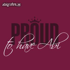 proud to have abi Abi Motto / Abisprüche Entwurf von abigrafen.de®
