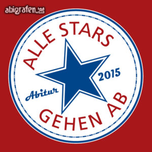 Alle Stars gehen ab Abi Motto / Abisprüche Entwurf von abigrafen.de®