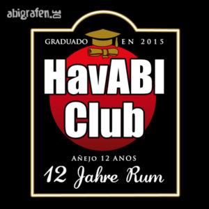 HavABI Club Abi Motto / Abisprüche Entwurf von abigrafen.de®