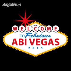 Welcome to fabulous ABIvegas Abi Motto / Abisprüche Entwurf von abigrafen.de®