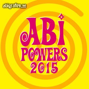 Abi Powers Abi Motto / Abisprüche Entwurf von abigrafen.de®