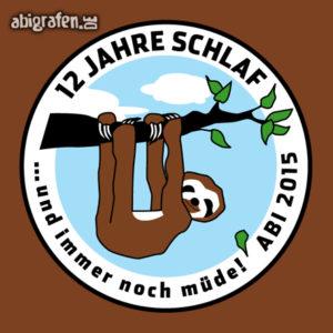 12 Jahre Schlaf Abi Motto / Abisprüche Entwurf von abigrafen.de®