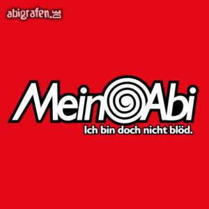 Mein Abi Abi Motto / Abisprüche Entwurf von abigrafen.de®