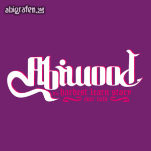 ABIwood Abi Motto / Abisprüche Entwurf von abigrafen.de®