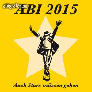 Auch Stars müssen einmal gehen Abi Motto / Abisprüche Entwurf von abigrafen.de®
