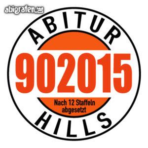 Abi Hills 90 2015 Abi Motto / Abisprüche Entwurf von abigrafen.de®