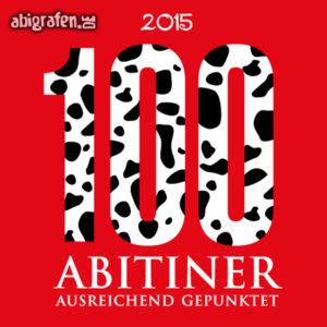 100 ABItiner Abi Motto / Abisprüche Entwurf von abigrafen.de®
