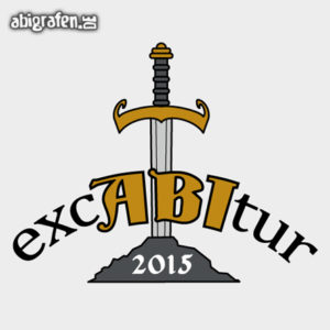 ExcABItur Abi Motto / Abisprüche Entwurf von abigrafen.de®