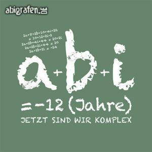 a+b+i = ABI Abi Motto / Abisprüche Entwurf von abigrafen.de®