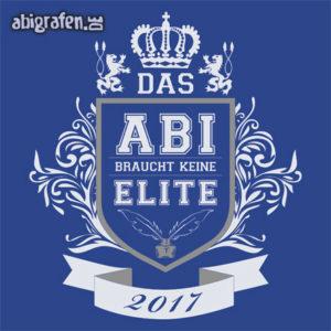 Das Abi braucht keine Elite Abi Motto / Abisprüche Entwurf von abigrafen.de®