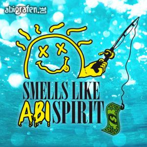 Smells like ABIspirit Abi Motto / Abisprüche Entwurf von abigrafen.de®
