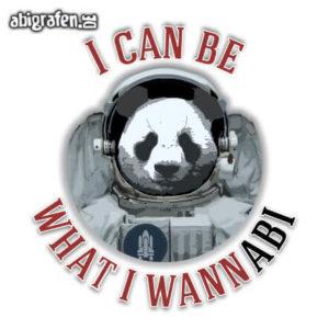 I can be what I wannABI Abi Motto / Abisprüche Entwurf von abigrafen.de®
