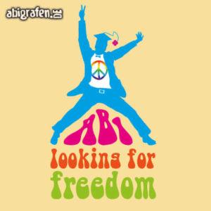 Abi looking for freedom Abi Motto / Abisprüche Entwurf von abigrafen.de®