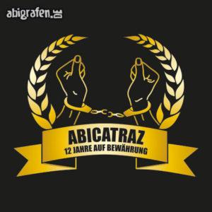 ABIcatraz Abi Motto / Abisprüche Entwurf von abigrafen.de®