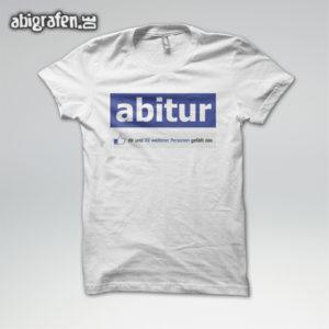 Abitur gefällt mir Abi Motto / Abishirt Entwurf von abigrafen.de®