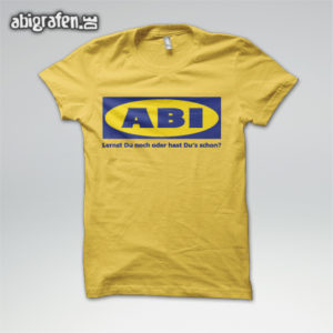 ABIkea Abi Motto / Abishirt Entwurf von abigrafen.de®