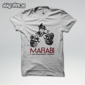 MafiABI Abi Motto / Abishirt Entwurf von abigrafen.de®