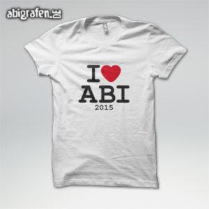 I love ABI Abi Motto / Abishirt Entwurf von abigrafen.de®