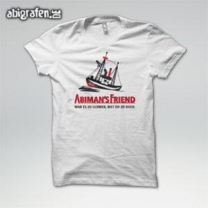 ABImen's Friend Abi Motto / Abishirt Entwurf von abigrafen.de®