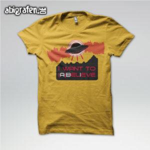 I WANT TO ABELIEVE Abi Motto / Abishirt Entwurf von abigrafen.de®