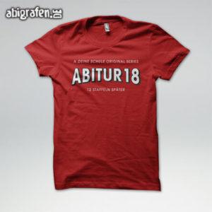 A Deine Schule Original Series Abi Motto / Abishirt Entwurf von abigrafen.de®