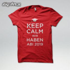 Keep Calm and gönn dir ABI // Graduate // wir haben Abi Abi Motto / Abishirt Entwurf von abigrafen.de®