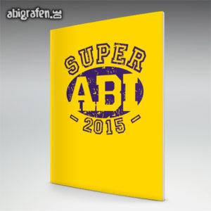 Super ABI 2015 Abi Motto / Abizeitung Cover Entwurf von abigrafen.de®