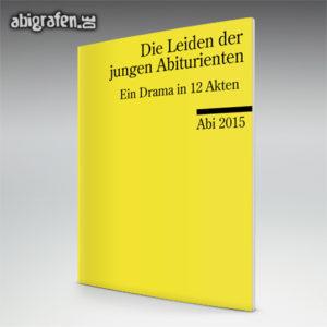 Die Leiden der jungen Abiturienten Abi Motto / Abizeitung Cover Entwurf von abigrafen.de®